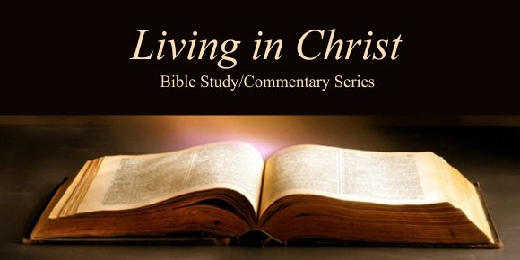 Living in Christ Series
