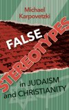 False Stereotypes in Judaism and Christianity