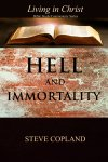 Hell and Immortality. Living in Christ Series